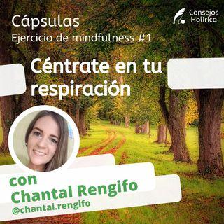 Capsulas - Ejercicio Mindfulness #1 Respiración