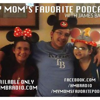 #HMBradio Presents: My Mom's Favorite Podcast with James Bailey- CRAP Comedy