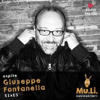 "S1E5 Ospite ""Giuseppe Fontanella"""