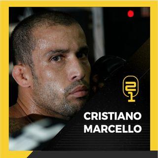 #15 Cristiano Marcello: Do vale-tudo raiz ao Pride e UFC