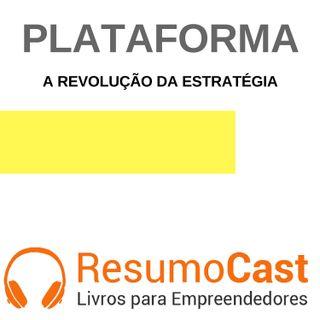 082 Plataforma, A revolução da estratégia