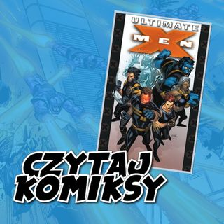 CK06 –Ultimate X-men tom 1