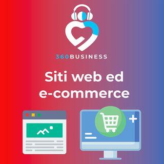 Puntata 1 - Siti web ed e-commerce: ma a che mi servono?