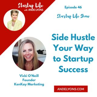 Side Hustle Your Way to Startup Success