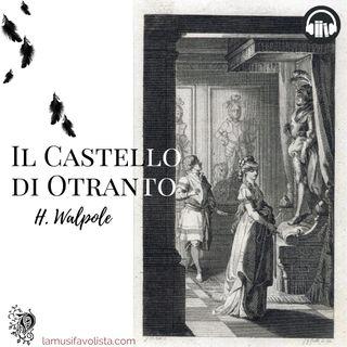 IL CASTELLO DI OTRANTO • H. Walpole ☆ Capitolo 3 ☆ Audiolibro ☆