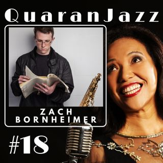 QuaranJazz episode #18 - Interview with Zach Bornheimer