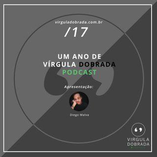 #17 - Um Ano de Vírgula Dobrada Podcast