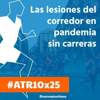 ATR 10x25 - Las lesiones actuales del corredor y la situación de los organizadores de carreras