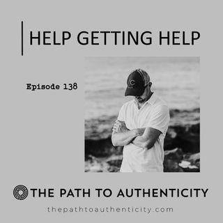 138. Help Getting Help