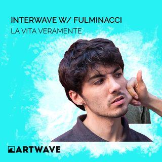INTERWAVE W/ FULMINACCI