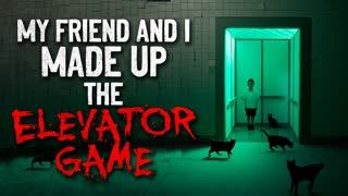 """My friend and I made up 'The Elevator Game'"" Creepypasta"