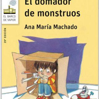 El domador de monstruos, cuento infantil de Ana Maria Machado