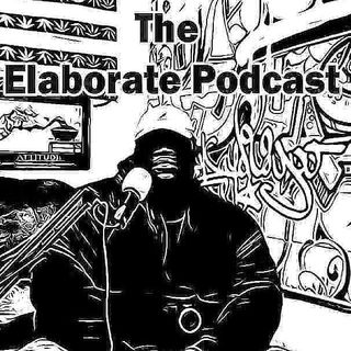 Elaborate Podcast featuring Trav