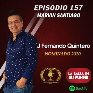 EPISODIO 157-MARVIN SANTIAGO