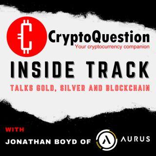 Inside Track with Jonathan Boyd of Aurus