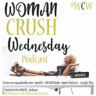 Episode 45 - #WomanCrushWednesday Toxic Coparenting