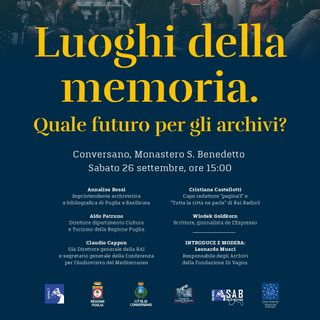 Convegno Luoghi della memoria. Quale futuro per gli archivi?