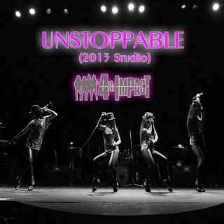 4th Impact - Unstoppable (Studio version)