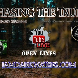 Chasing The Truth W. Shawn G. 7-9p CST tonight #OPENLines