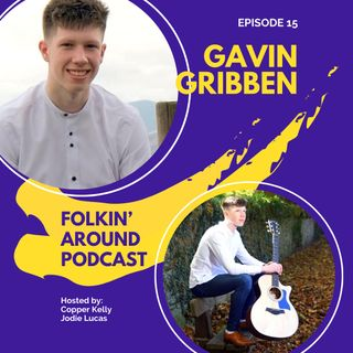EP15 Gavin Gribben