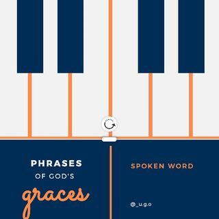"2. "" Phrases Of God's Graces """