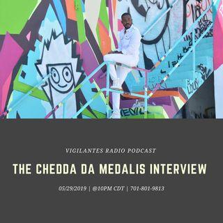 The Chedda Da Medalis Interview.