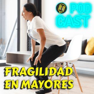 31. Síndrome de FRAGILIDAD en Mayores
