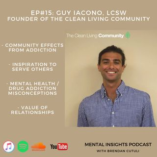 EP#15: Mental Illness, Addiction & Recovery | Guy Iacono