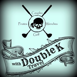 Episode 43: International Couples Golf Tournaments | Pirates and Wenches Yarrrrr!