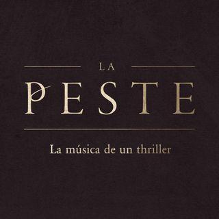 La Peste: La música de un thriller (Julio de la Rosa)