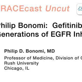 Dr. Philip Bonomi: Gefitinib and Later Generations of EGFR Inhibitors