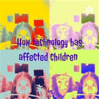How technology has affected children 🤡