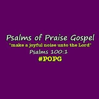 Psalms of Praise Gospel: Encouragement Through the Storm