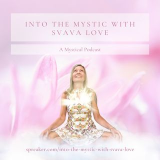 Into the Mystic with Svava Love