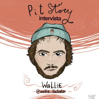 Intervista con Wallie (Walter Petrone) - PitStory Podcast Pt. 59