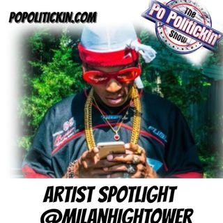 Artist Spotlight @MilanHightower