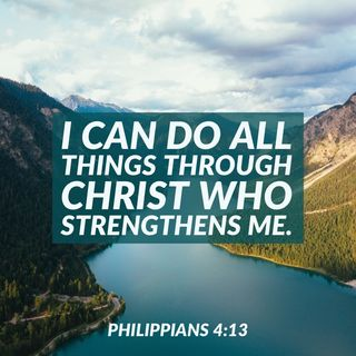 True Strength for All Things Is Found in Christ Who Empowers You for Anything