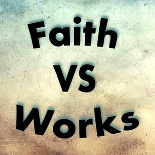 What is the biblical understanding of faith vs. works?
