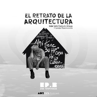 T2E2: El retrato de la arquitectura con Luis Carlos Ayala y Laura Mondragón