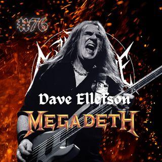 #76 - Dave Ellefson (Megadeth)