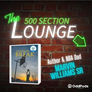 E80: Author & NBA Dad, Marvin Williams Sr. Dishes It In the Lounge!