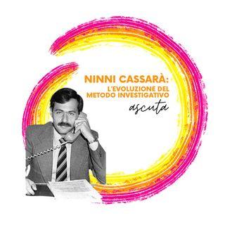 Ninni Cassarà:l'evoluzione del metodo investigativo