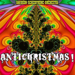 Antichristmas!