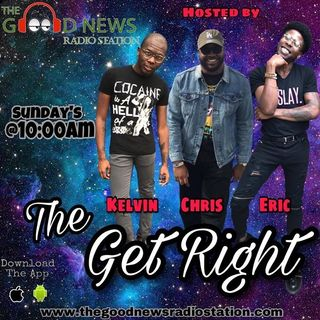 The Get Right w/ The Good News