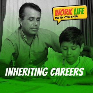 WorkLife - Inheriting Careers