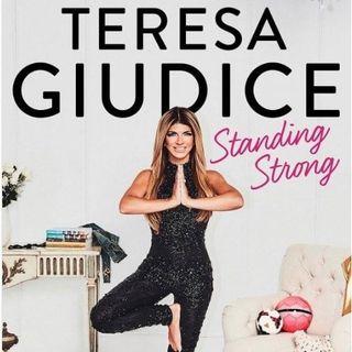Teresa Giudice Standing Strong