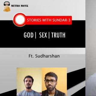 Is God, Karma, Re-Birth real | Purpose Of Life | No Fap | Stories With Sundar 3 | Part 2