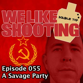 WLS Double Tap 056 - A Savage Party