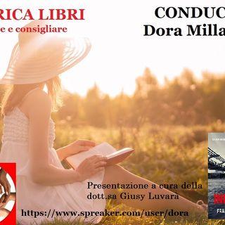 RUBRICA speciale libri: INCONTRI di FRANCESCA REMIGI