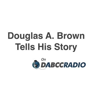 Douglas Brown Shares His Journey from 7 year old to a Global Technology Evangelist – Episode 270